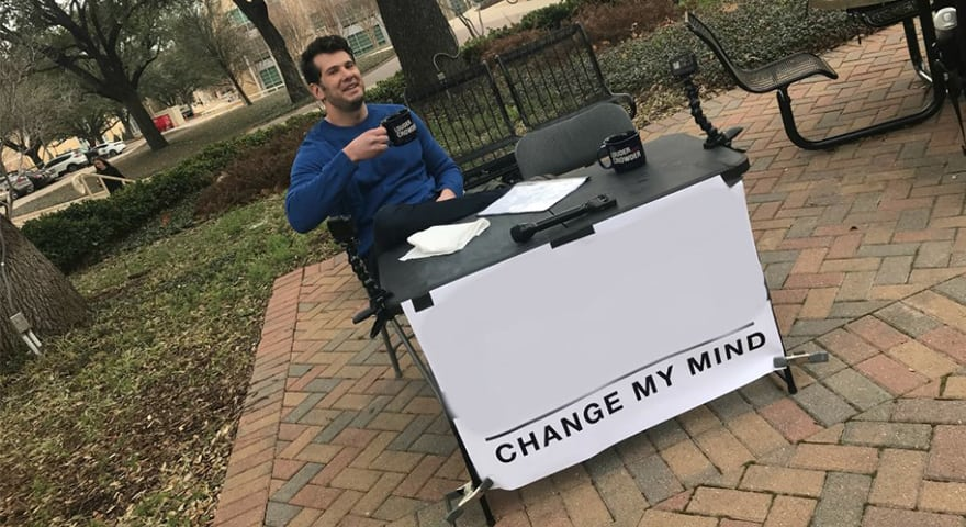 Change-My-Mind.jpg