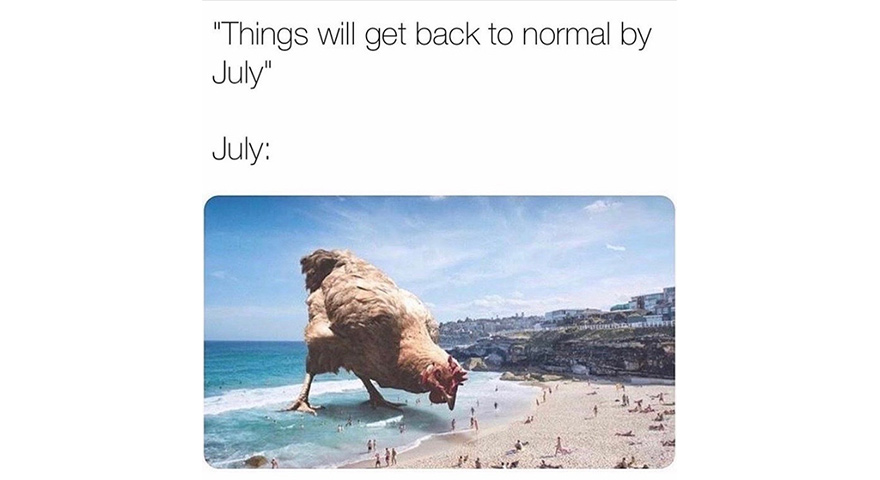 July 2020 Memes: More Doomsday Predictions