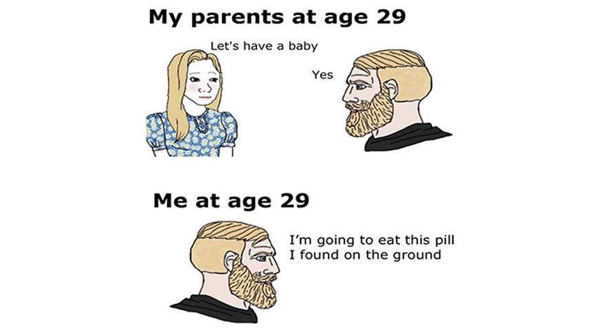My Parents At Age 29 vs. Me At Age 29 Memes