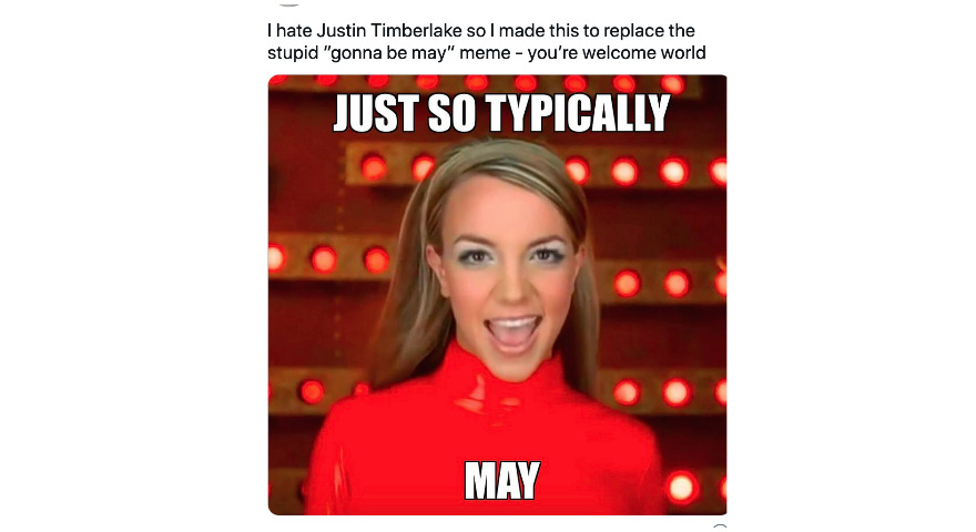 """""""It's Gonna Be May"""" 2021 Memes Replace Justin Timberlake With Britney Spears"""